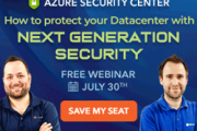 Free Webinar: Azure Security Center: How to Protect Your Datacenter with Next Generation Security