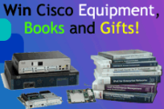 Win Free Cisco Equipment, Cisco Press books and much more!!!
