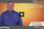 "Cisco Press Review for ""Cisco Firepower and Advanced Malware Protection Live Lessons"" Video Series"