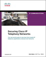 Securing IP Telephony Networks
