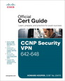 CCNP Security VPN 642-648 Official Cert Guide (2nd Edition)