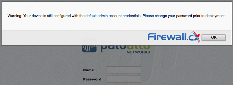 Palo Alto Networks Firewall alerts the administrator to change the default password
