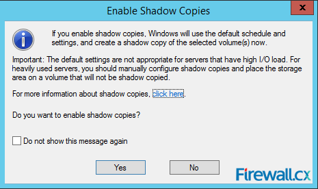 windows-2012-shadow-copy-setup-generate-file-folder-08